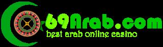 Famous Arabic Casino  with big jackpot – 69arab.com
